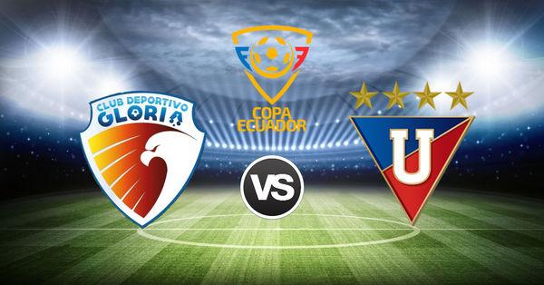 La Gloria vs Liga de Quito EN VIVO 15 de mayo partido por Copa