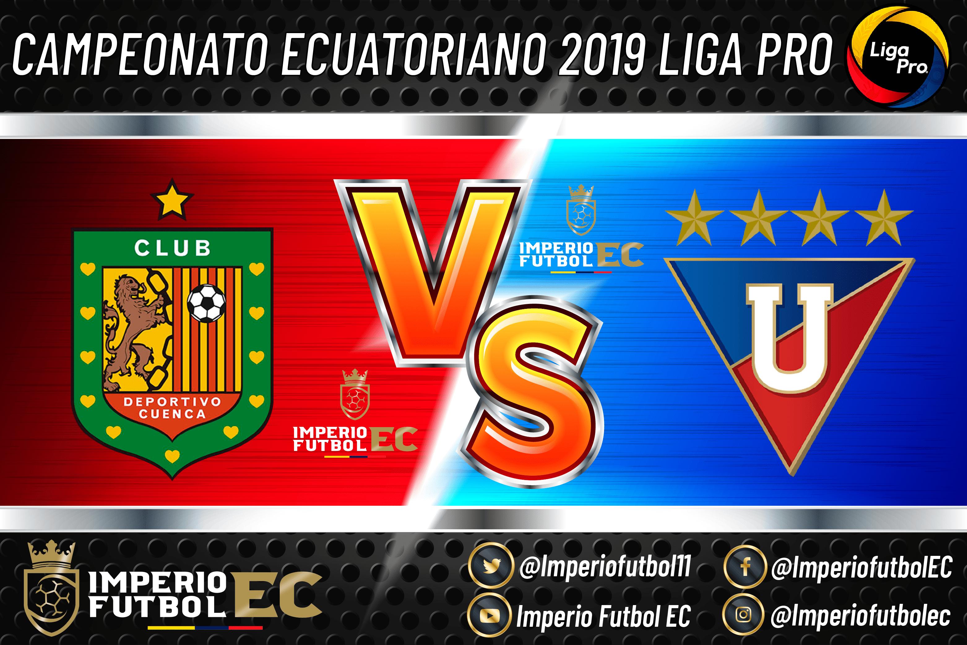 En Vivo Hoy Deportivo Cuenca Vs Liga De Quito Partido De La Liga Pro