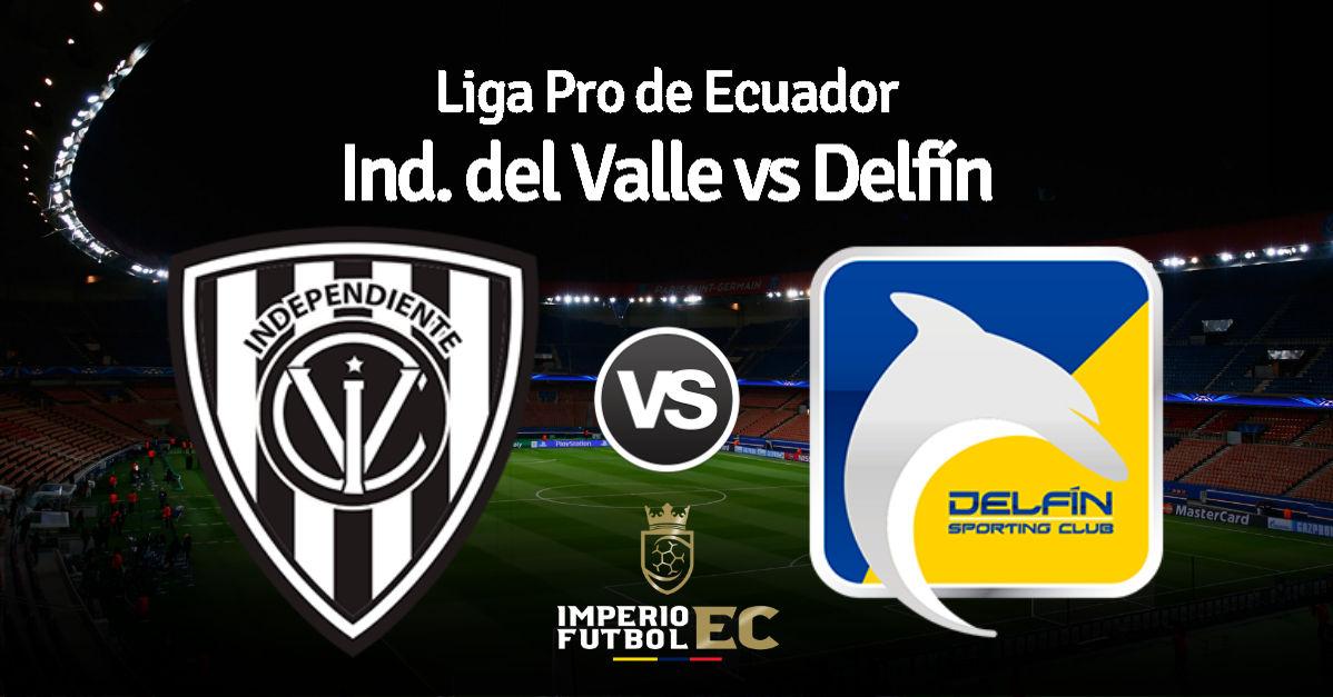 Delfin Vs Independiente Del Valle