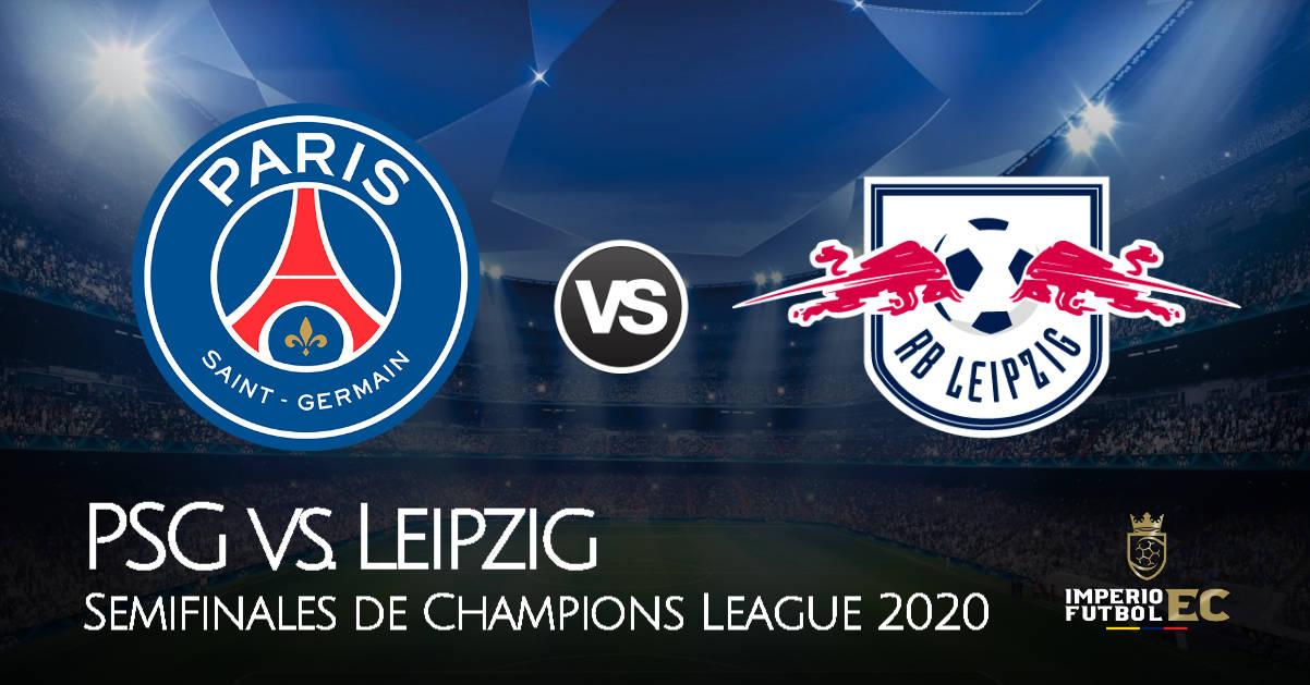 Ver Partido En Vivo Psg Vs Leipzig En Lisboa Por Fox Sports Se Enfrentan Por Semifinales De Champions League 2020
