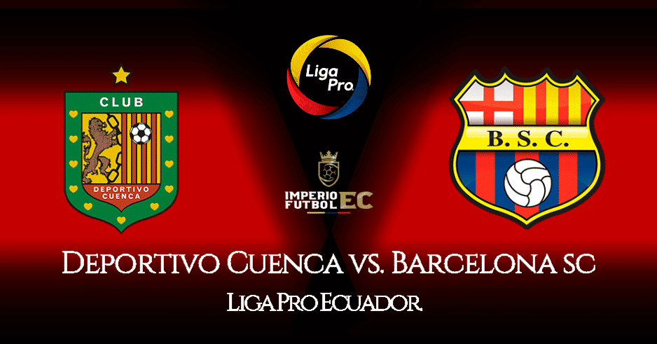 VER PARTIDO Barcelona SC vs. Deportivo Cuenca EN VIVO por ...