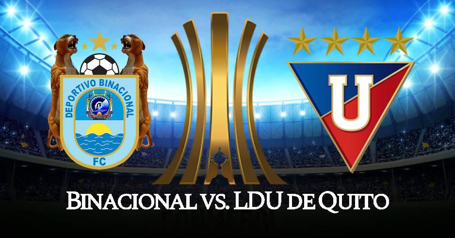 Binacional - LDU de Quito EN VIVO por ESPN Copa Libertadores