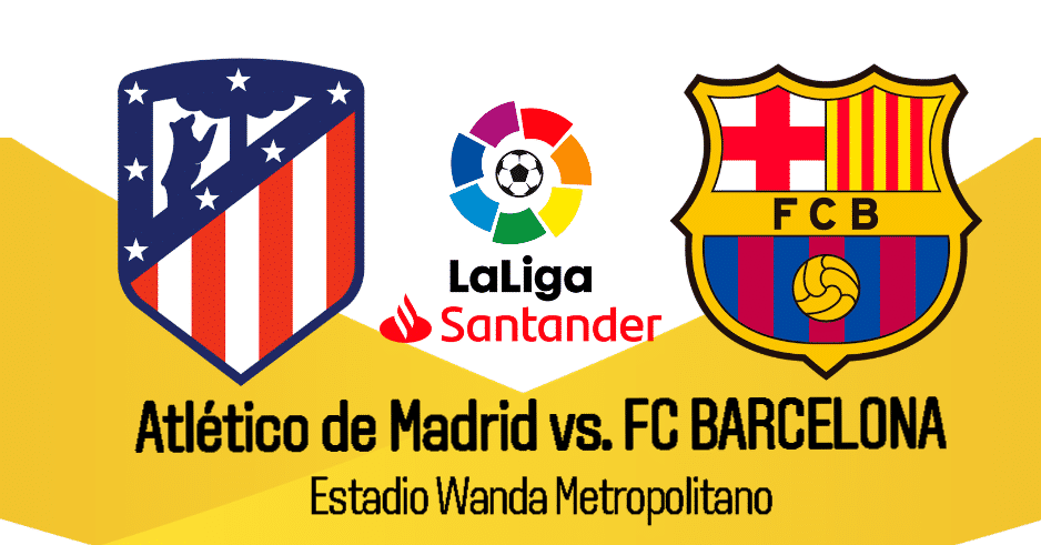 EN DIRECTO Barcelona vs Atlético de Madrid EN VIVO ONLINE TV