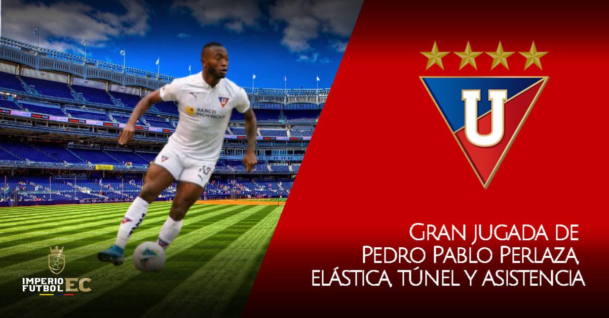 Gran jugada de Pedro Pablo Perlaza, elástica, túnel y asistencia