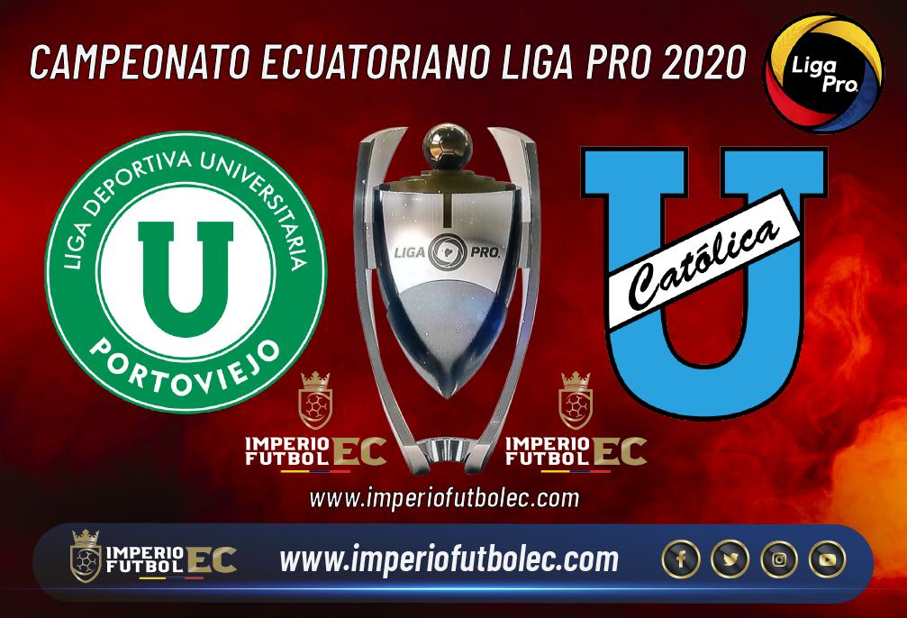 Liga de Portoviejo vs Universidad Católica EN VIVO-01