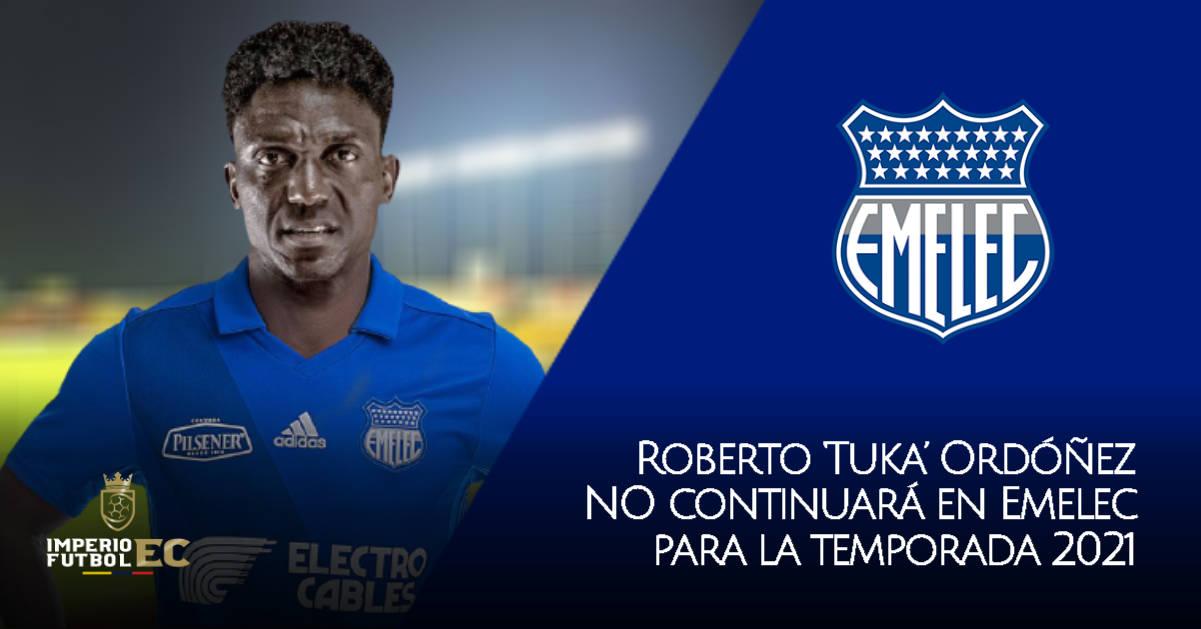 Roberto 'Tuka' Ordóñez NO continuará en Emelec para la temporada 2021