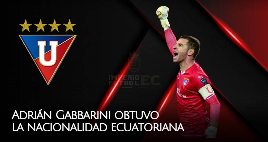 Adrián Gabbarini obtuvo la nacionalidad ecuatoriana