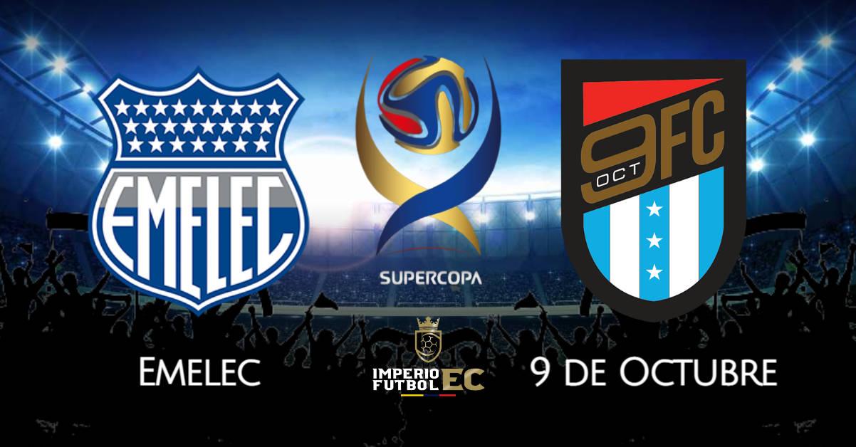 SuperCopa Ecuador 2021 - Emelec vs 9 de Octubre