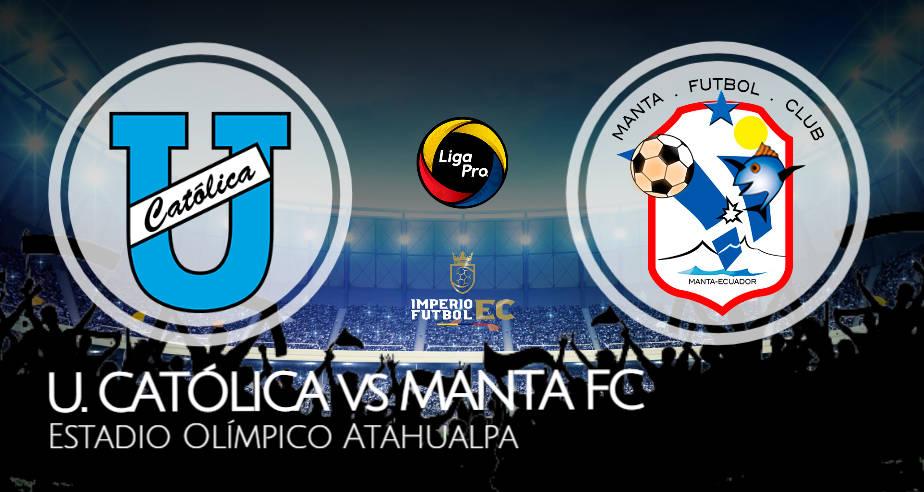 U CATÓLICA vs MANTA FC EN VIVO GOL TV FECHA 2 LIGA PRO
