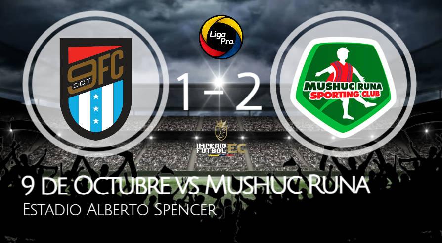 Victoria de Mushuc Runa sobre 9 DE OCTUBRE liga pro 2021