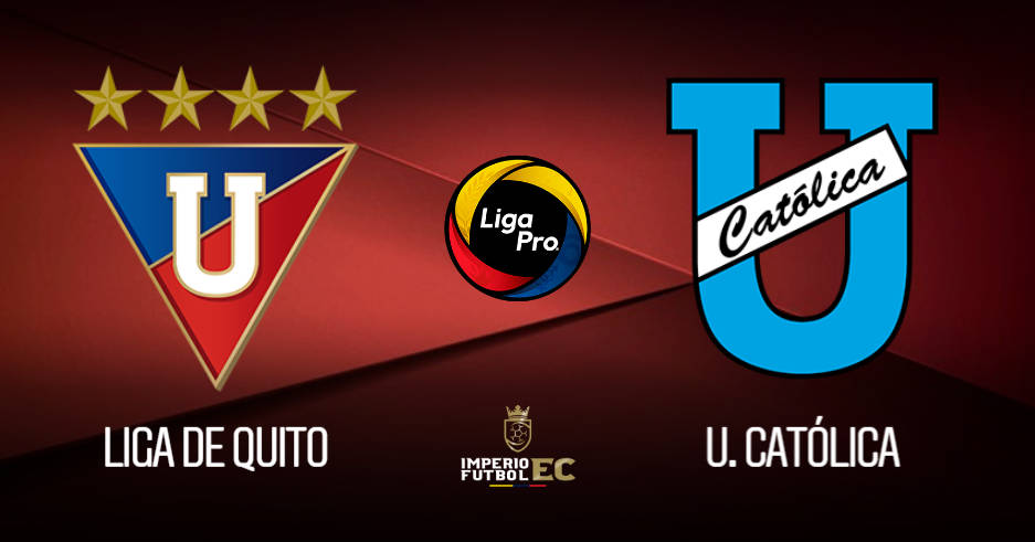 LIGA DE QUITO vs U. CATÓLICA EN VIVO GOL TV FECHA 3 LIGA PRO