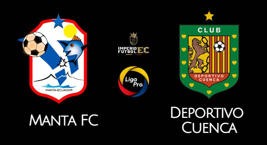 MANTA FC - DEPORTIVO CUENCA EN VIVO GOL TV FECHA 3 LIGA PRO