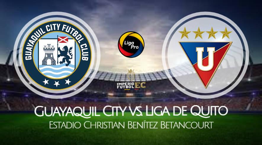 Liga de Quito - Guayaquil City VER EN VIVO por la FECHA 9 de la LigaPro