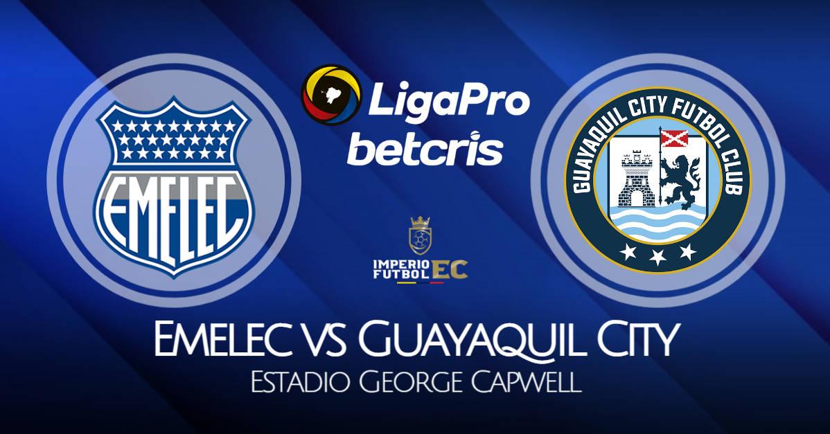 EN VIVO Emelec vs Guayaquil City VER PARTIDO por la fecha 12 de la Liga Pro 2021