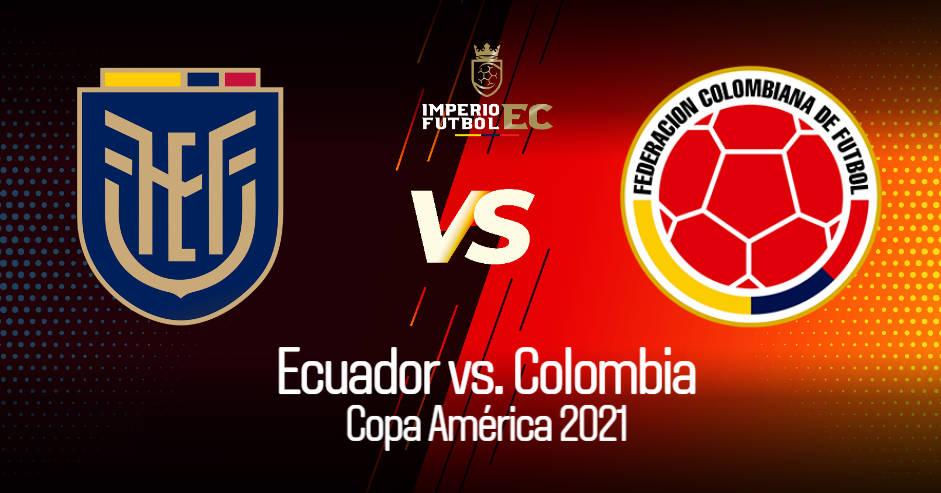 Ecuador - Colombia Caracol TV y DirecTV EN VIVO juegan por el Grupo B de la Copa América 2021