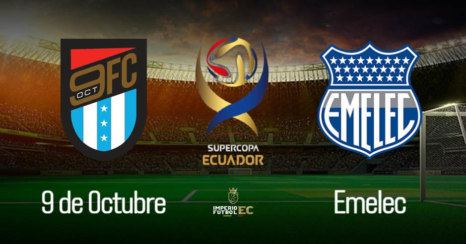 SuperCopa Ecuador 2021 - 9 de Octubre vs Emelec
