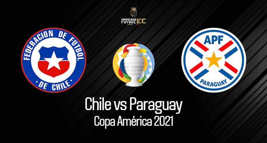 VER CHILE – PARAGUAY EN VIVO GRUPO A COPA AMÉRICA 2021